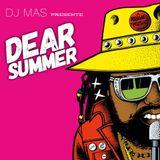 DEAR SUMMER I DJ MAS