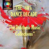 THE 80's DANCE DECADE