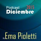 Podcast Diciembre - EMA PIOLETTI -2015