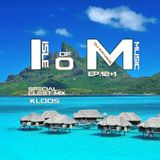 Isle Of Music Ep.12+1 GUEST MiX:Kloos