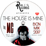 Ruino, ഽ. A. Records Presents: The House Is Mine BCN Mix 2017 by ℳeℓ deℓ ℂarmeℓ