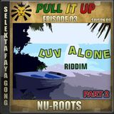 Pull It Up - Episode 03 - S9