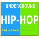 UNDERGROUND HIP HOP RARE & REMIX