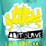 8-bit Slave - I Am 8-bit - Podcast Episode 002