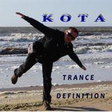 KOTA - TraNce DefiNition