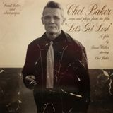 """CHET BAKER Sings and plays songs from """"Let's get lost"""" (Novus, 1989)"""