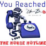 Dj Erika B - You Reached The House Hotline 2015