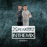 2SpeakerZ - In The Mix #1