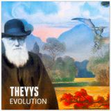 THEYYS  - Evolution [ambient version]
