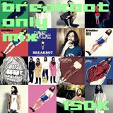 breakbot only mix