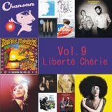 Chanson Vol. 9 - Liberté Chérie