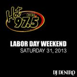 HOT 97.5 8/31/2013 LDW ALL MIX WEEKEND