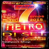 DJ SET SELECTION 07/2015 MIXED BY FREDSTYLER