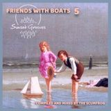 The Scumfrog - Sunset Grooves Podcast #154 / Friends With Boats 5