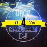 DJ Kamulere - Drop It Vol.4