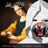 LALETRACAPITAL PODCAST 148 - DE MÁRTIRES Y RUGIDOS (OMC RADIO)