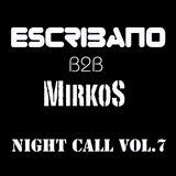 Night Call vol.7 ESCRIBANO (SPA) B2B MirkoS (ITA) 23072013