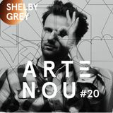 ARTeNOU - podcast Vol.XX presents SHELBY GREY mixtape