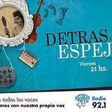 Detrás el Espejo - Programa 33 - Especial entrevista a Rómulo Berruti