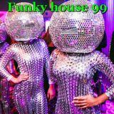Funky House 99
