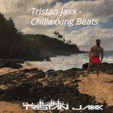 Tristan Jaxx - Chillaxxing Beats