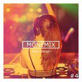 MONEMIX #4 -New Songs-