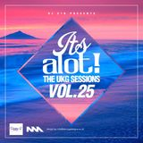 E1D - It's A Lot! The UKG Sessions, Vol. 25