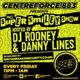DJ Rooney & Danny Lines CentreROBOT Super Smilie Show - 88.3 Centreforce radio - 22 - 05 - 2020.mp3