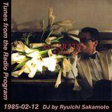 Tunes from the Radio Program, DJ by Ryuichi Sakamoto, 1985-02-12 (2019 Compile)