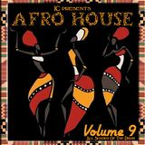 DJ IC PRESENTS - AFRO HOUSE - ALL SHADES OF THE DRUM - VOLUME 9