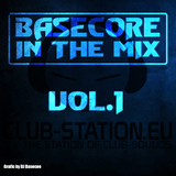 Basecore in the Mix #1 25.04.2015