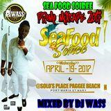 SEA FOOD SOIREE PROMO MIXTAPE 2017 - MIXED BY DJ WASS