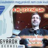 A mi sztorink - Németh Attila, Greenbox film-club