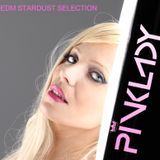 DJane PINKLADY #EDMSTARDUSTSELECTION