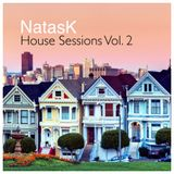 """House Session Vol 2 """"Peak Hour"""" Mixed by NatasK"""