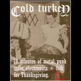 Cold Turkey Thanksgiving mix by dessicant