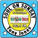 Soul On Sunday 18/03/18, Tony Jones, MônFM Radio * D E L I G H T F U L * Northern Soul & Motown *