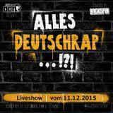 #allesDeutschrap?! Live-Mitschnitt 11.12.2015