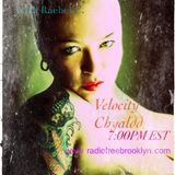 Hear and Now with Rachel C. (with guest Velocity Chyaald)