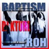 Baptism Pt. 2 (Eyes Watching God - Praising the Roots & Spirit of Soulful House)