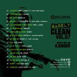Barely Clean Volume 7 Mixed Live By K.Bsides
