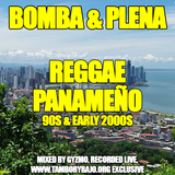 Bomba & Plena - Mix de Reggae Panameño de los 90s y principio de los 2000s