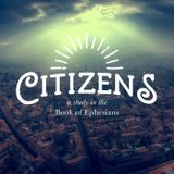 Citizens Pt. 3 :: Heaven Is Our Starting Point