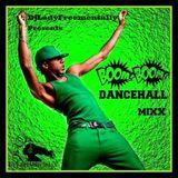 Boom Boom Dancehall Mixx Feb 2K14