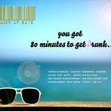 DJ Cassie - The Summer of 2012 (You got 80 minutes to get drunk..)
