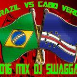 CABO VERDE VS BRAZIL 2016 MIX.
