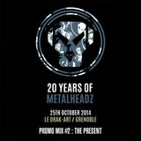 20 Years Of Metalheadz Promo Mix #2 : The Present