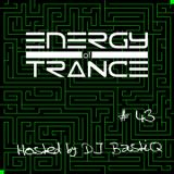 EoTrance #43 - Energy of Trance - hosted by DJ BastiQ