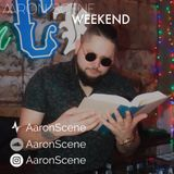 Aaron Scene Weekend 001
