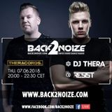 """DJ Thera """"Classics Set"""" @ Back2Noize - 10 Years of Theracords (07.06.2018)"""